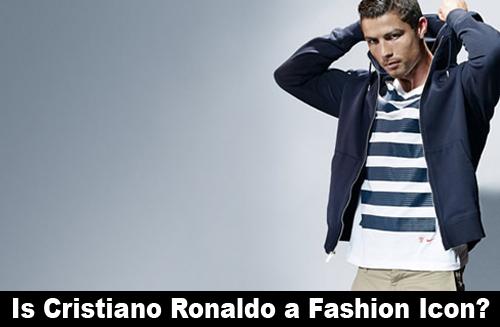 is cristiano ronaldo a fashion icon fashion and